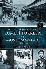 Rumeli Türkleri ve Müslümanları - Hasip Saygılı